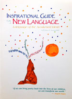 Inspirational Guide for a New Language of the Awakened Heart