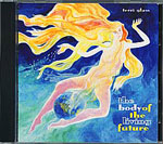 The Body of the Living Future CD